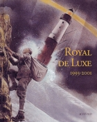 Royal de Luxe 1993-2001