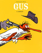 Gus, tome 3 : Ernest