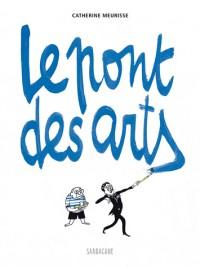"""CATHERINE MEURISSE: """"LE PONT DES ARTS"""""""