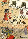 Chroniques de la Nécropole : Golo & Dibou