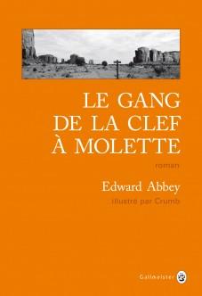 Le gang de la clef à molette - Edward Abbey - Crumb